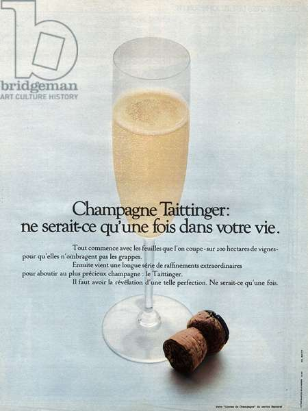 "Advertising for champagne of the brand """" Taittinger"""", 1971."