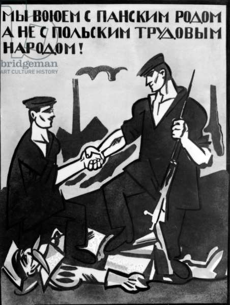We Fight Against Polish Landowners, Not Polish Working People!' Poster, 1920 (litho)