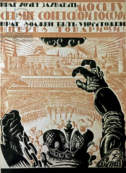 Enemy Wants to Seize Moscow' Poster, 1919 (litho)