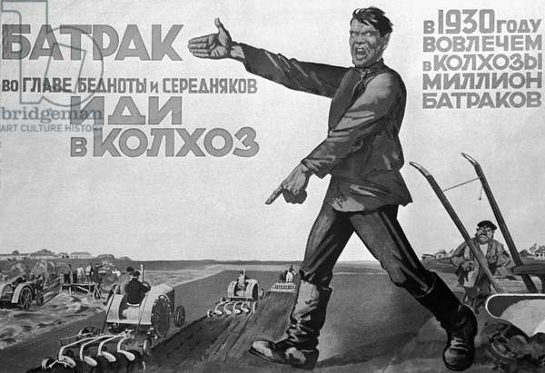 Poster 'Hired Hand, Join the Collective Farm' Issued During the Collectivization Period, From the Collection of the Ussr Central Museum of Revolution. Mikhail Filimonov/Sputnik (litho)