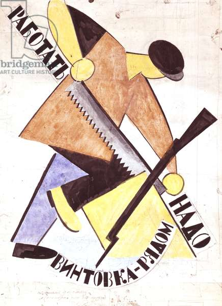 One Has to Work...' Poster, 1920-21 (litho)