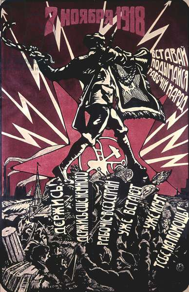 November 7, 1918. Get Up, Rise, Working People!' Poster, 1918 (litho)