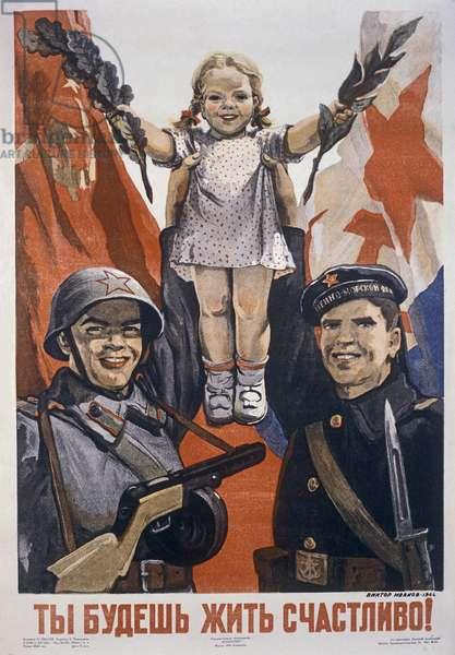 'You will Live Happily', World War II poster (colour litho)