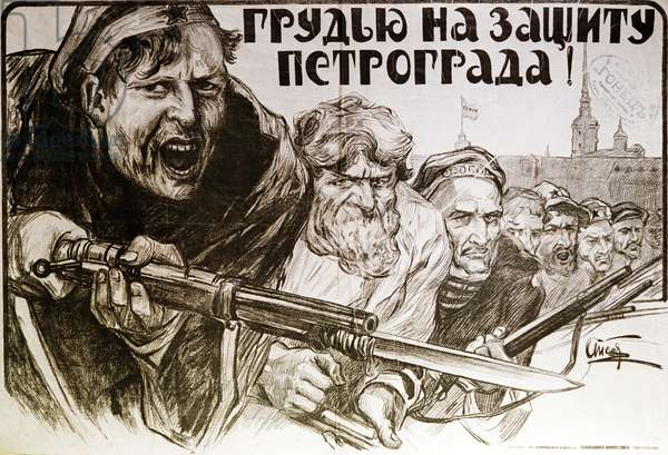 Agitprop Poster 'Spare No Life For Defense of Petrograd!' 1919. Artist A. Apsit. the Lenin State Library, Now the Russian State Library. Balabanov/Sputnik (litho)