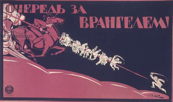 Political Poster 'Line For Vrangel', First Years of the Soviet Power (litho)