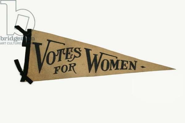 Votes for Women Campaign Pennant, 1910-20 (felt)