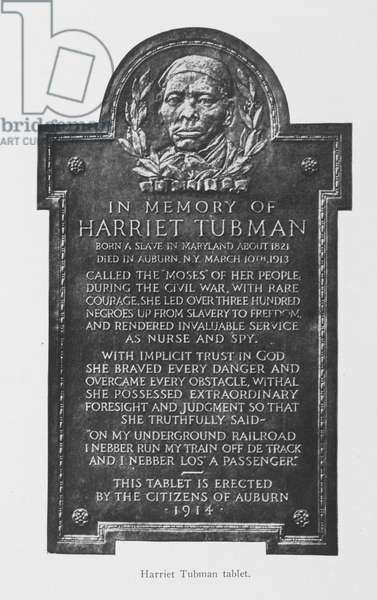 Harriet Tubman tablet, c.1916 (b/w photo)