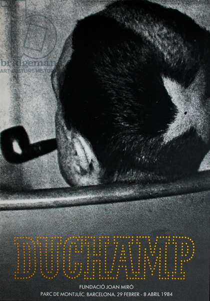 Poster for the Duchamp exhibition at the Fundacio Joan Miró, Barcelona, 1984 (colour litho)