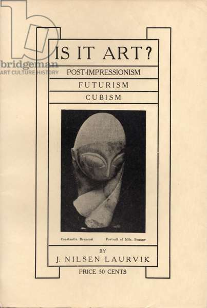 'Is It Art? Post Impressionism, Futurism, Cubism' by J. Nilsen Laurvik, published by The International Press, New York, 1913 (litho)