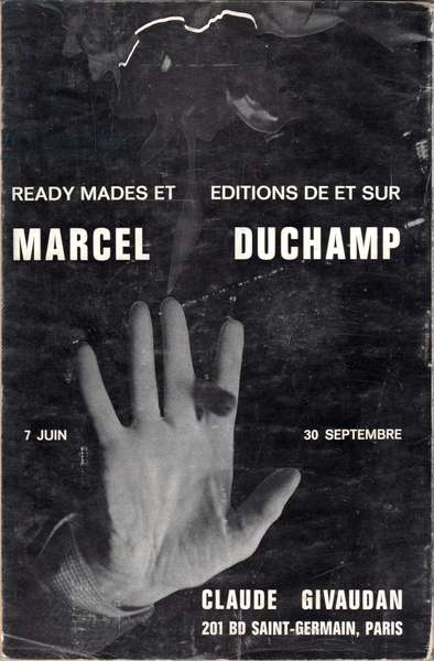 Poster advertising an exhibition of readymades and editions by Marcel Duchamp, Galerie Claude Givaudan, Paris, 1967 (litho)