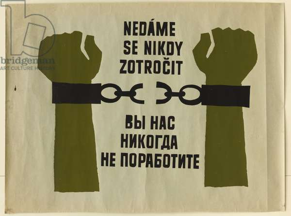 Prague Spring 1968 - Prague Spring - poster during the Russian repression of August 1968 - We will never be enslaved -