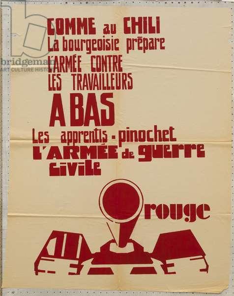 Poster, France, May 1968: Comme au Chili, la bourgeoisie prepare l'armee contre les travailleurs bas les apprentis Pinochet L'armee de guerre civile rouge (serigraph)