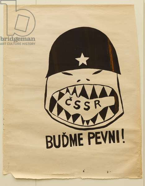 Prague Spring 1968 - Prague Spring - poster during the Russian repression of August 1968 - Let's be strong! - Yeah.