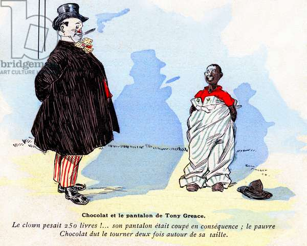 """Illustration by Rene Vincent (1879-1936) of the book (1906-1907) by Frank-Nohain (Franc Nohain) dedicated to the clowns duo FooIT and Chocolat - Rafael Padilla (1866 or 1868-1917), nicknamed """""""" Chocolat"""" (clown negre) - around 1892 - 1893, at the age of 16, Chocolat was hired by the clown British grotesque Tony Greace who makes him his valet and his assistant and took him to Paris - circus, black -"""