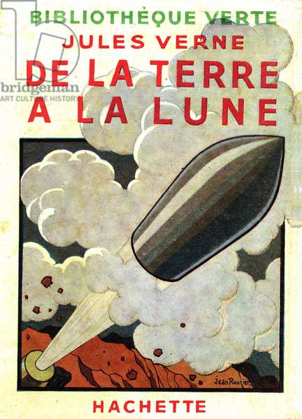 "Cover of the novel by Jules Verne """" from the Earth to the Moon """", in the Bibliotheque Verte Hachette 1945. Illustrations by Jean Routier. Rights reserved"