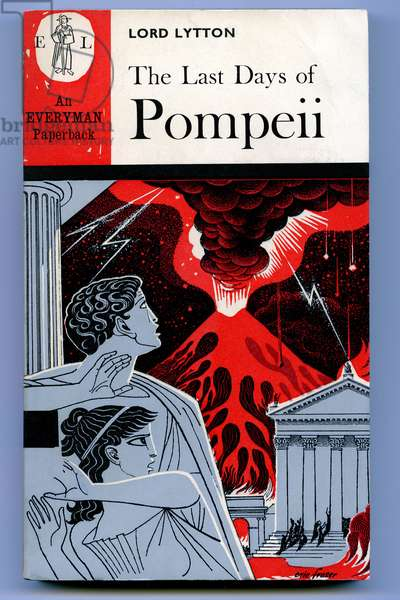 """Cover of an English edition of the book """"The last days of Pompeii - novel by Lord Edward Bulwer Lytton), edition Dent 1964, cover drawing by Eric Fraser - eruption of the volcano Vesuve, roman novel -"""