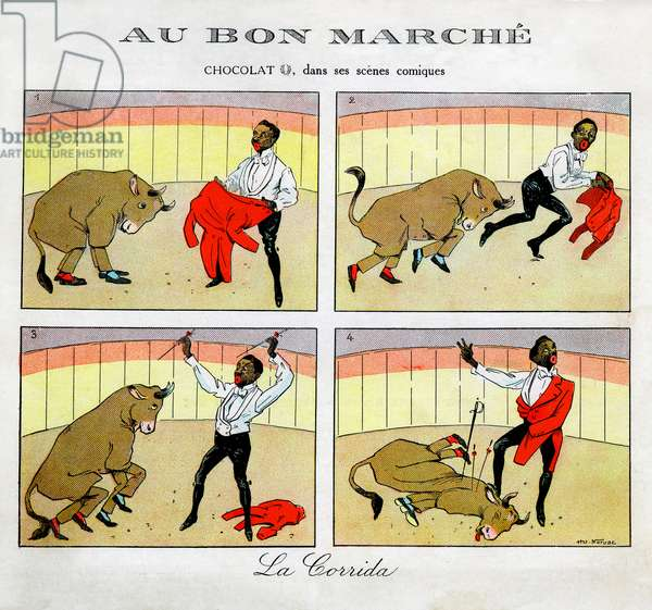 """Chocolate in his comic scenes - Rafael Padilla (1866 or 1868-1917), nicknamed """"Chocolate"""" (clown negre) in a circus show parodiing a bullfight, with two disguises in Toro - chromolithography late 19th century: advertising card for """""""" Au Bon marche"""""""""""" - see also GUT7791 and GUT7792 - and GUT7801"""