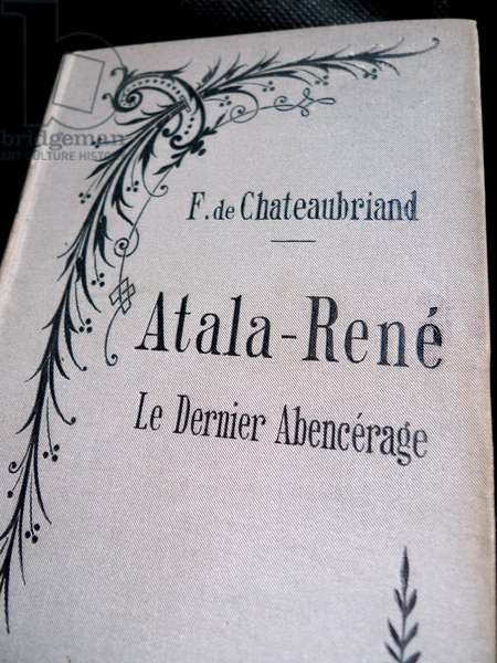 A book that underwent censorship, a forbidden one: Atala Rene (Atala-Rene), the last Abencerage. News by Francois Rene de Chateaubriand (1768-1848).