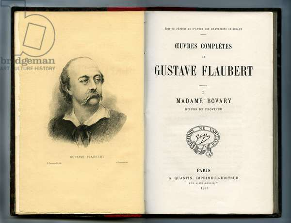 Madame Bovary, novel by Gustave Flaubert. Title page and frontispiece of the edition Quantin 1885 of the complete works with portrait of the writer by C. Commanville.