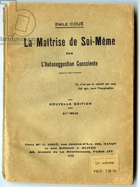 """Cover of the book by Emile Coue (psychologist and pharmacist, 1857-1926) """"The mastery of self"""" (method Cue) edition 1938 (first publication: 1922)"""