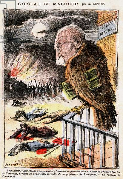 "Cartoon by Achille Lemot (1846-1909) in Le Pelerin (1907), following the harshly suppressed wine demonstrations (wine crisis) of Midi - Representation in ""bird of misfortune"" by Georges Clemenceau (1841 - 1929) appointed Minister of the Interior in 1906, calling himself the first cop of France. Nicknamed the ""Tiger"", he suppressed the strikes and ended the quarrel of inventories, becoming president of the Council from 1906 -1909. - """" The Clemenceau ministry has its glorious days, days of shame for France: murders of Narbonne, revolts of regiments, fire of the Prefecture of Perpignan, it reminds the Commune!"" - Place Beauveau - Ministry of the Interior - Police -"