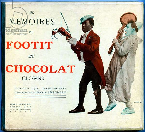 """Cover of the book (1906-1907) by Frank-Nohain (Franc Nohain) dedicated to the clowns duo Foofit and Chocolat - Photo Du Guy - Fooit et Chocolat: The clowns duo of George Footitt (sometimes written Footit or Footitt, by his real name Tudor Hall, white clown, 1864-1921) and Rafael Padilla (1866 or 1868-1921) 17), nicknamed """"Chocolate"""" (clown negre) in one of their comic show - sketch """""""" it was for laughs"""""""""""" with banjo and araignee - circus - black and white -"""