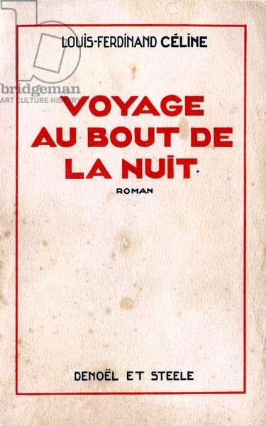 "Cover of the first edition of """" Voyage au bout de la nuit"""" by Louis-Ferdinand Celine (1894-1961) (Louis Ferdinand Celine) by Denoel and Steele 1932"