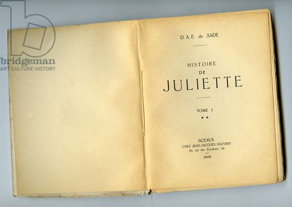 History of Juliette by Donatien Alphonse Francois de Sade (Marquis de Sade) (1740-1814), edition Jean-Jacques Pauvert 1948.