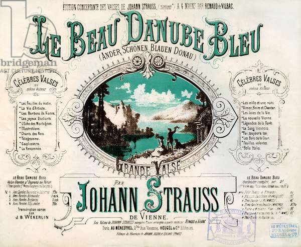 "Illuminated cover of a score of the famous waltz by Johann Strauss (1825-1899)"" Ander schonen blauen Donau """" (The beautiful blue Danube) - Waltz of Vienna -"