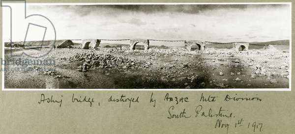 Asluj Bridge, destroyed by ANZAC Mounted Division, 1st November 1917 (b/w photo)