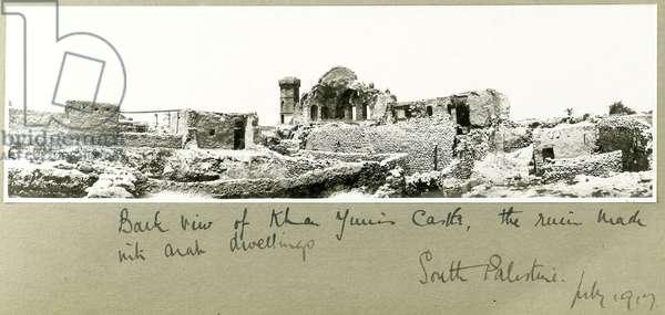 Back view of Khan Yunis Castle, South Palestine, July 1917