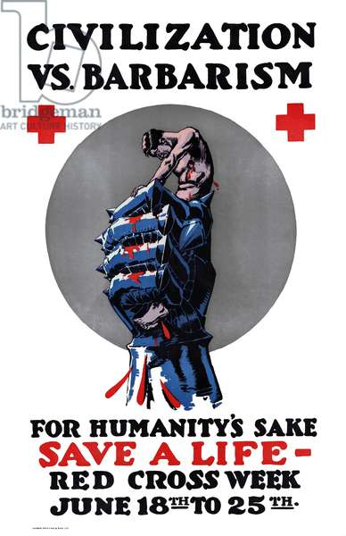 UK:  'Civilization Vs. Barbarism - For Humanity's Sake, Save a Life'. First World War propaganda poster, c. 1918