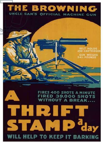 USA: 'Browning - Uncle Sam's Official Machine Gun', c. 1918'. First World War propaganda poster, c. 1918