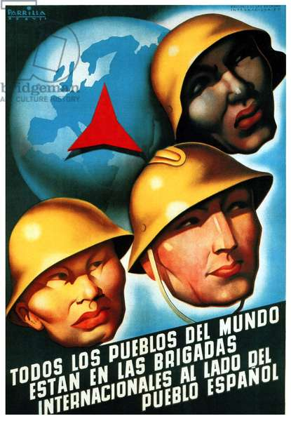Spain: 'All Peoples of the World are in the International Brigades Next to the Spanish People'. International Brigadesl, Spanish Civil War, 1937