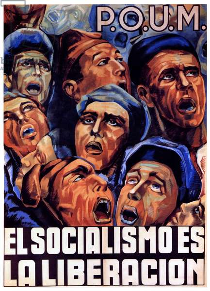 Spain: 'Socialism is Liberation'. Revolutionary Poster, POUM / Worker's Party of Marxist Unification, Spanish Civil War, 1936