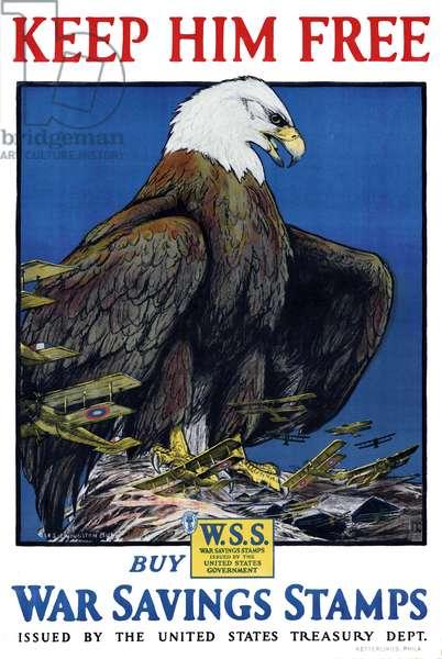 USA: 'Keep Him Free'. First World War propaganda poster, Philadelphia, c. 1918