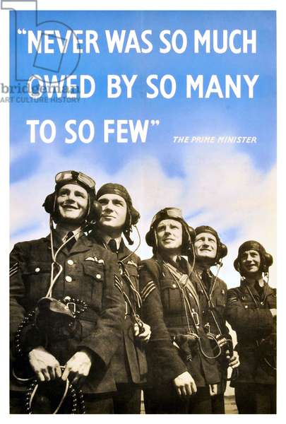 UK / United Kingdom: 'Never was so much owed by so many to so few', A poster quoting Churchill's words on the pilots of the Battle of Britain, c. 1941