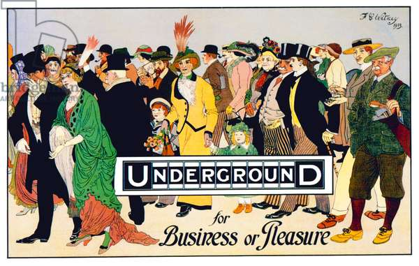 England-UK: 'Underground for Business or Pleasure', London Underground Poster, F E Witney, 1913