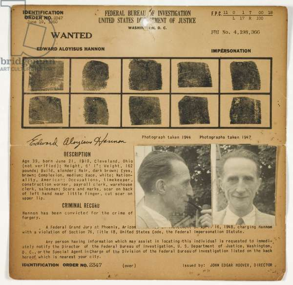 FBI Wanted Notice: Edward Aloyisus Hannon (Marcel Duchamp), Wanted for the Crime of Impersonation, c.1950 (letterpress card stock with gelatin silver prints)