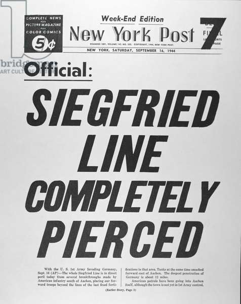 Siegfried Line Completely Pierced, front page of the 'New York Post', 16th September 1944 (newsprint)