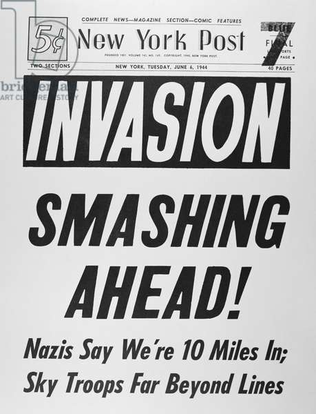 Invasion Smashing Ahead!, front page of the 'New York Post', 6th June 1944 (newsprint)