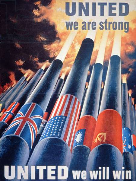 'United we are strong, United we will win', World War Two poster (colour litho)