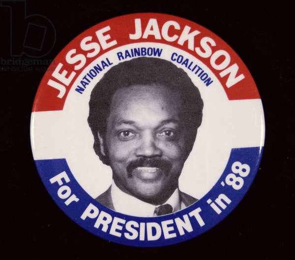 Badge promoting Jesse Jackson (b.1941) 1988