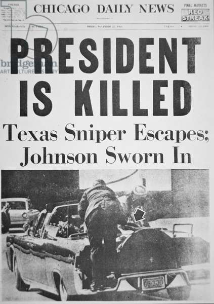 'President is Killed', front page of the 'Chicago Daily News', 22nd November 1963 (newsprint)
