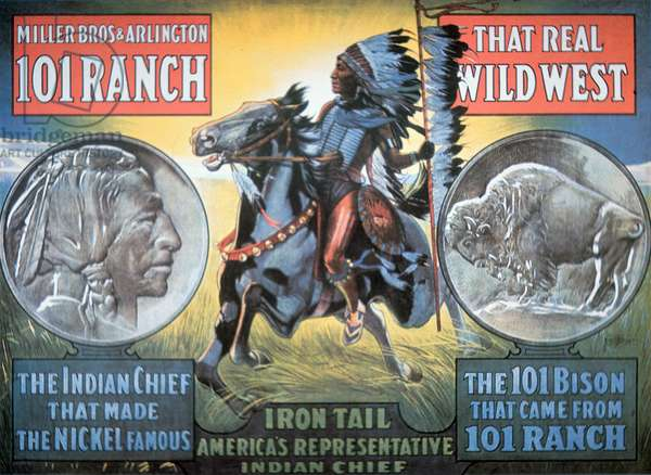 101 Ranch Wild West Show poster, featuring 'Iron Tail', 1913 (colour litho)