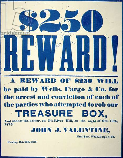 Reward poster for the attempted robbery of the Wells Fargo 'Treasure Box', issued 20th October, 1875 (litho)