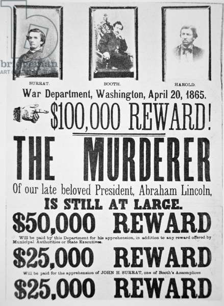 Washington War Department poster announcing a ,000 reward for finding the murderer of Abraham Lincoln (1809-65) 20th April 1865 (litho)