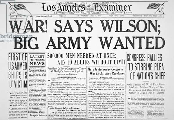'War! says Wilson; Big Army Wanted', front page of the 'Los Angeles Examiner', 3rd April 1917 (print)