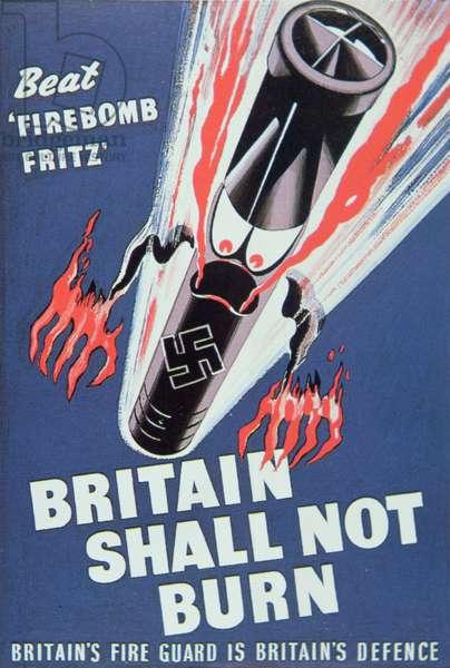 'Britain Shall not Burn', 1940 (coloured litho)