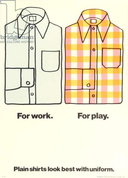 'Plain shirts look best with uniform' (colour litho)